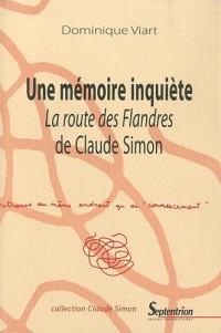 Une mémoire inquiète : La Route des Flandres