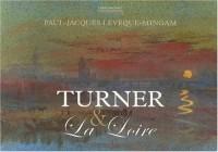 Turner et la Loire