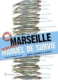 Marseille - Manuel de survie 2014