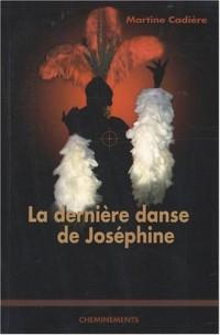 La dernière danse de Joséphine