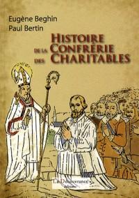 Histoire de la confrérie des Charitables