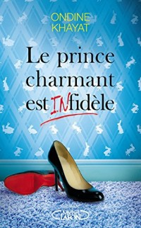 Le prince charmant est (in)fidèle
