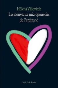 Les nouveaux micropouvoirs de Ferdinand