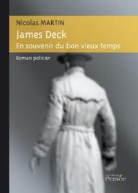 James Deck - en Souvenir du Bon Vieux Temps