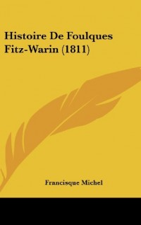 Histoire de Foulques Fitz-Warin (1811)