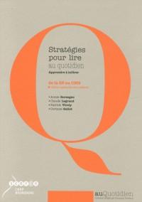 Stratégies pour lire au quotidien : Apprendre à inférer de la GS au CM2 (1Cédérom)
