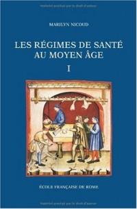 les regimes de sante au moyen age, 2 volume