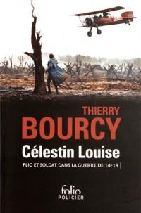 Célestin Louise, flic et soldat dans la guerre de 14-18