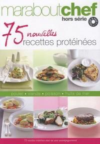75 nouvelles recettes protéinées