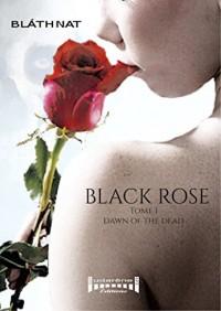 Black Rose Tome 1