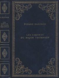 Les carnets du Major W. Marmaduke Thompson - suivi de les nouveaux carnest du Major Thompson