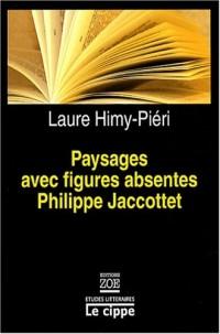 Paysages avec figures de Philippe Jaccottet