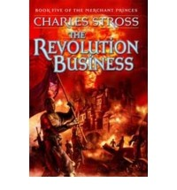 THE REVOLUTION BUSINESS BY (STROSS, CHARLES) PAPERBACK