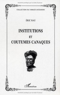 Institutions et coutumes canaques