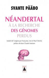 Néandertal : A la recherche des génomes perdus