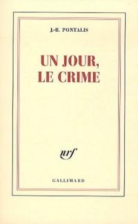 Un jour, le crime