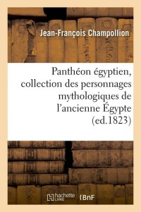 Pantheon Egyptien  ed 1823