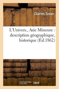 L Univers  Asie Mineure  ed 1862