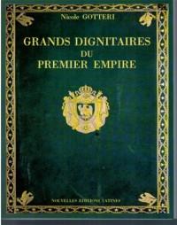 Grands dignitaires, ministres et grands officiers du Premier Empire