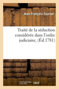 Traite de la seduction  ed 1781