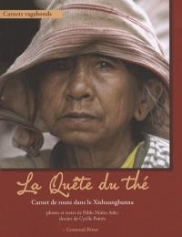 A la quête du thé : Dans les pas de maître Tseng