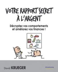 Votre rapport secret à l'argent