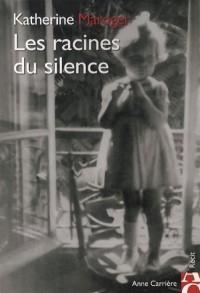 Les racines du silence