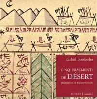 Cinq fragments du désert : Edition bilingue français-arabe