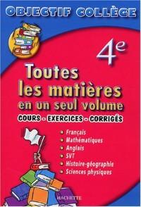 Toutes les matières : Objectif Collège, 4ème