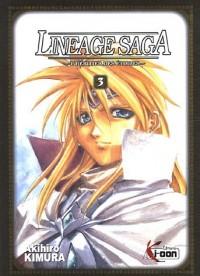 Lineage Saga, Tome 3 :