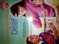 Communicating with the deaf (Leveled books)