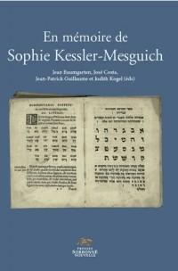 En Mémoire de Sophie Kessler-Mesguich. Etudes Juives, Linguistique et  Philologie Semitiques