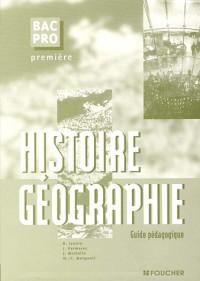 Histoire géographie, 1ère Bac Pro (Guide pédagogique)