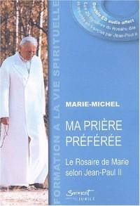 Ma prière préférée, le rosaire