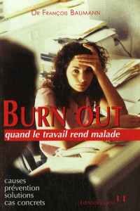 Burn Out : Quand le travail rend malade