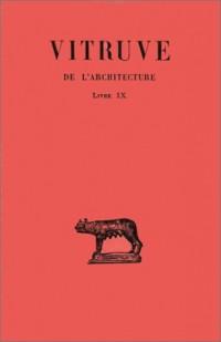 De l'architecture. Livre IX