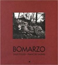 Bomarzo. Poétique d'un jardin italien