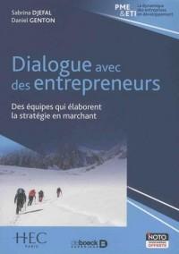 Dialogue avec des entrepreneurs : Des équipes qui élaborent la stratégie en marchant