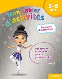 Mon cahier d'activités danseuse : 5- 6 ans