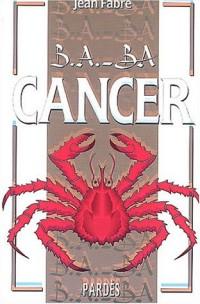 B.A.-BA du cancer
