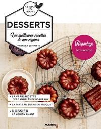 Desserts : Les meilleures recettes de nos régions