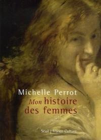 ''Mon'' histoire des femmes (+ CD)