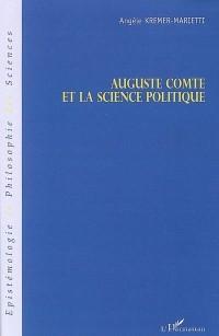 Auguste Comte et la science politque