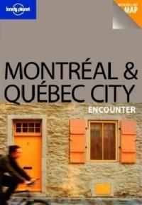 Montréal & Québec City Encounter