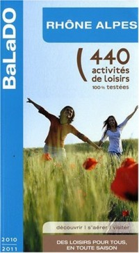 Guide BaLaDO Rhône-Alpes 2010-2011