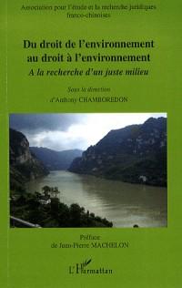 Du droit de l'environnement au droit à l'environnement