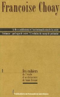 Le De re aedificatoria et l'institutionnalisation de la société : Patrimoine : quel enjeu de société ? L'évolution du concept de patrimoine