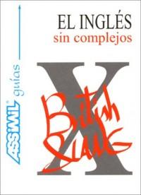 El Inglés sin complejos (en espagnol)