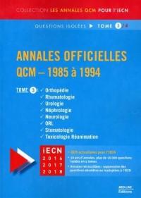 Annales officielles QCM 1985 à 1994 : Tome 3