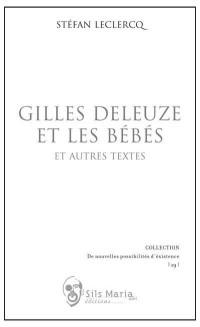 Gilles Deleuze et les bébés